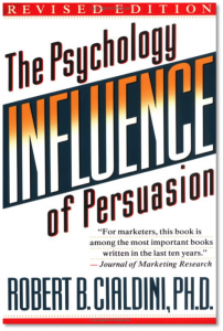 Influence: The Psychology of Persuasion - Dr Robert Cialdini